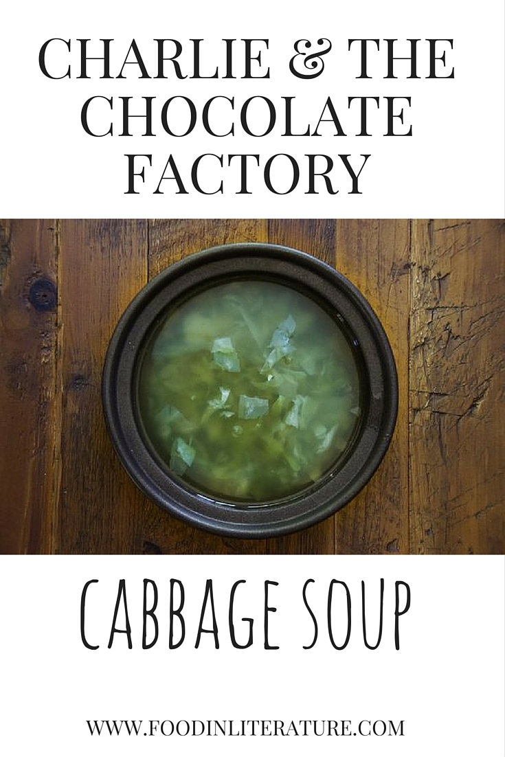 Before he enters Wonka's chocolate factory, poor Charlie lives on three bowls of cabbage soup a day. We've made it a bit more substantial so you don't go hungry!