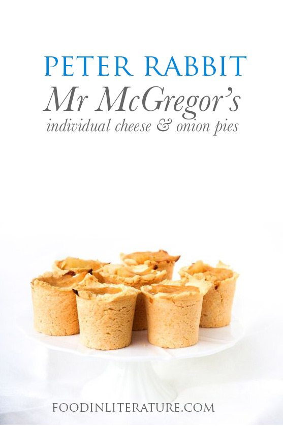 Make these little cheese and onion pies inspired by Mr McGregor's garden for your Easter menu. But eat them quickly before Peter Rabbit gets into them!