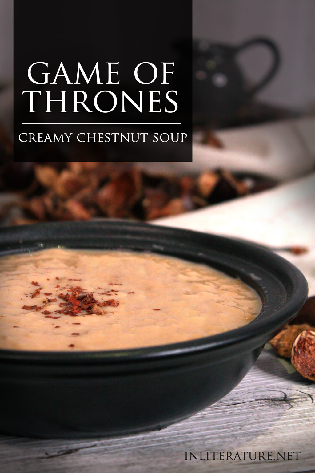 Make this creamy chestnut soup from Game of Thrones for your next dinner party.