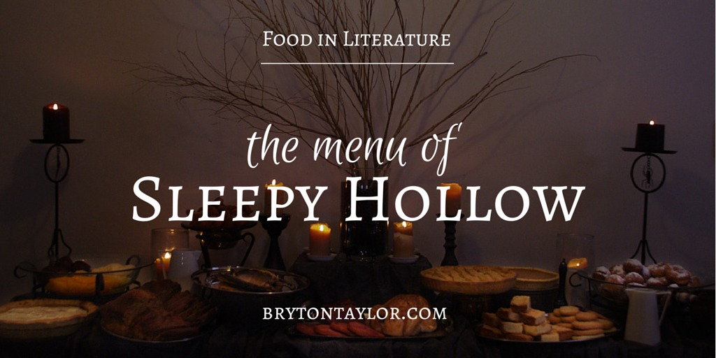 The Menu of Sleepy Hollow | Food in Literature