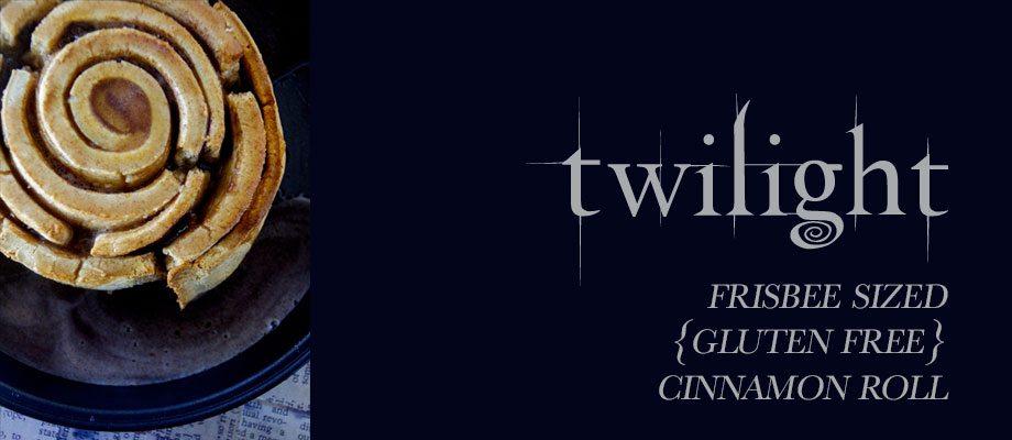 Twilight; Frisbee Sized {GF} Cinnamon Rolls