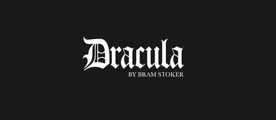 Dracula; Bram Stoker