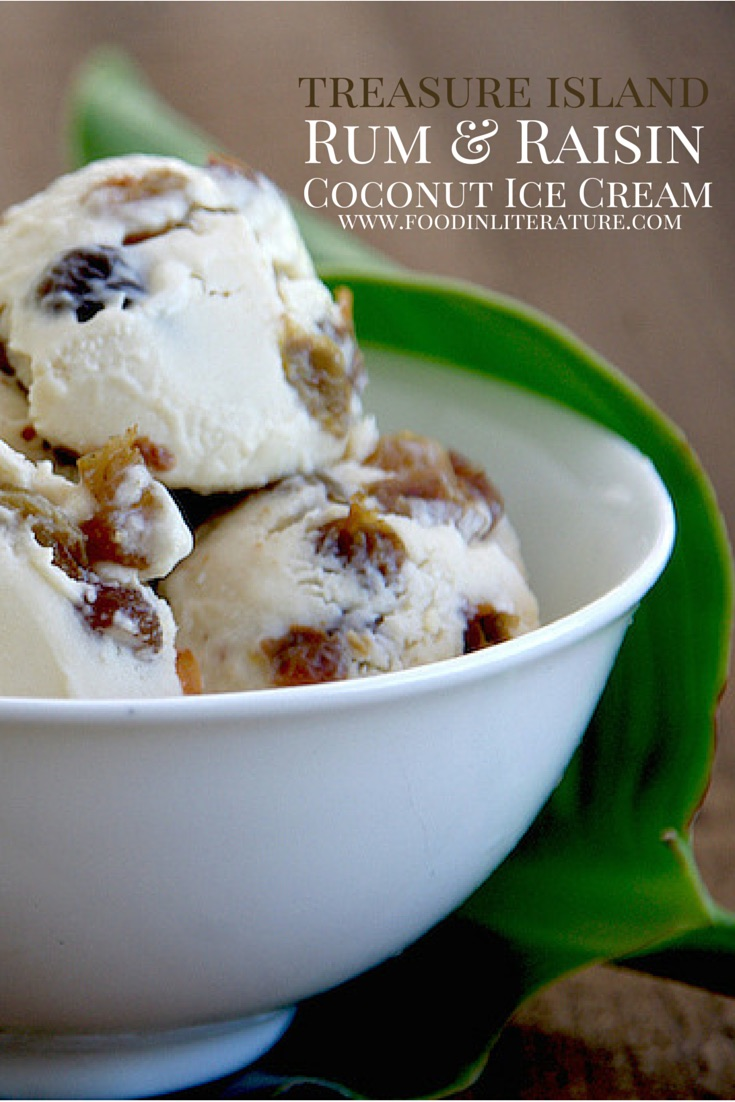 treasure island rum and raisin coconut ice cream | Food in Literature