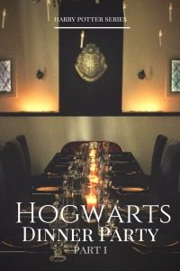 harry potter series | A Hogwarts Dinner Party | part 1