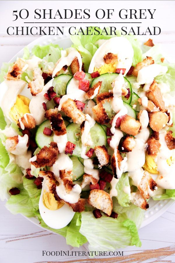 Chicken Caesar Salad | Fifty Shades of Grey