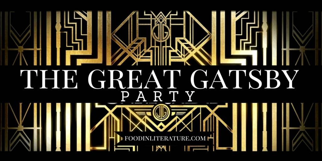 The Great Gatsby Party and Menu- Food in Literature