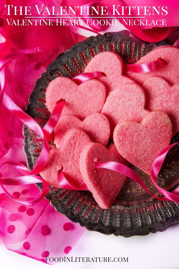 Valentine Heart Cookie Necklace The Valentine Kittens Food in Literature