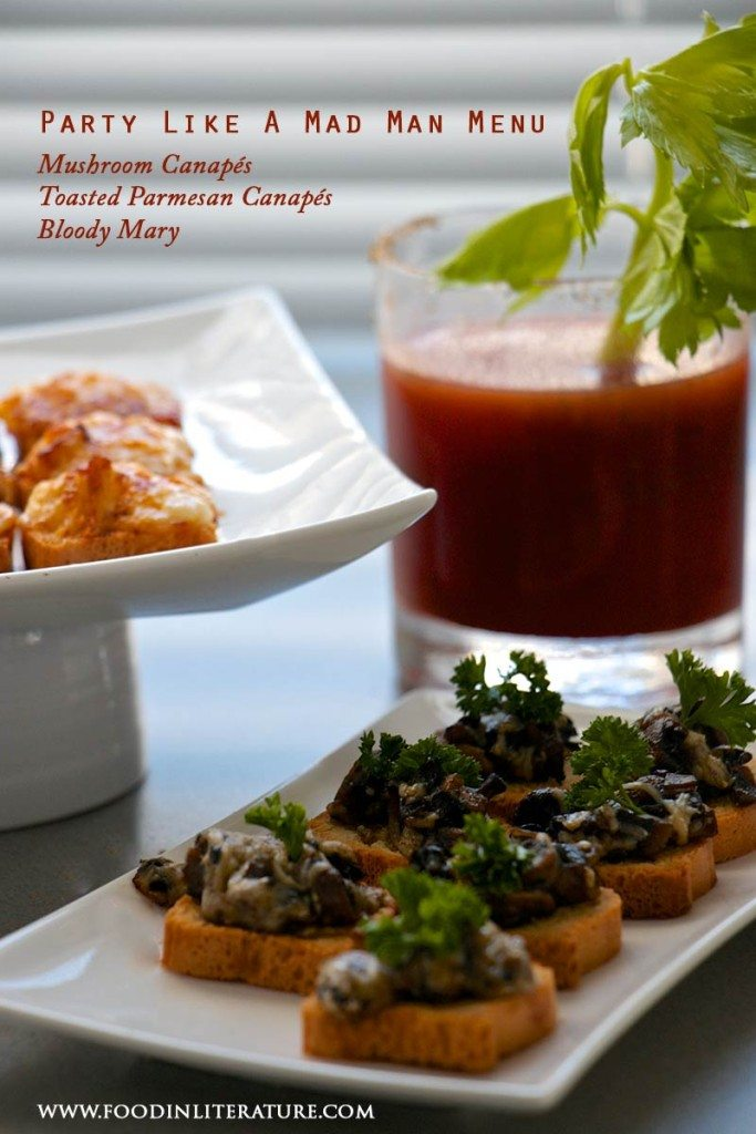 Party Like A Mad Man Menu | Bloody Mary cocktail recipe | Mushroom canapés recipe | Parmesan canapés recipe | The Unofficial Mad Men Cookbook