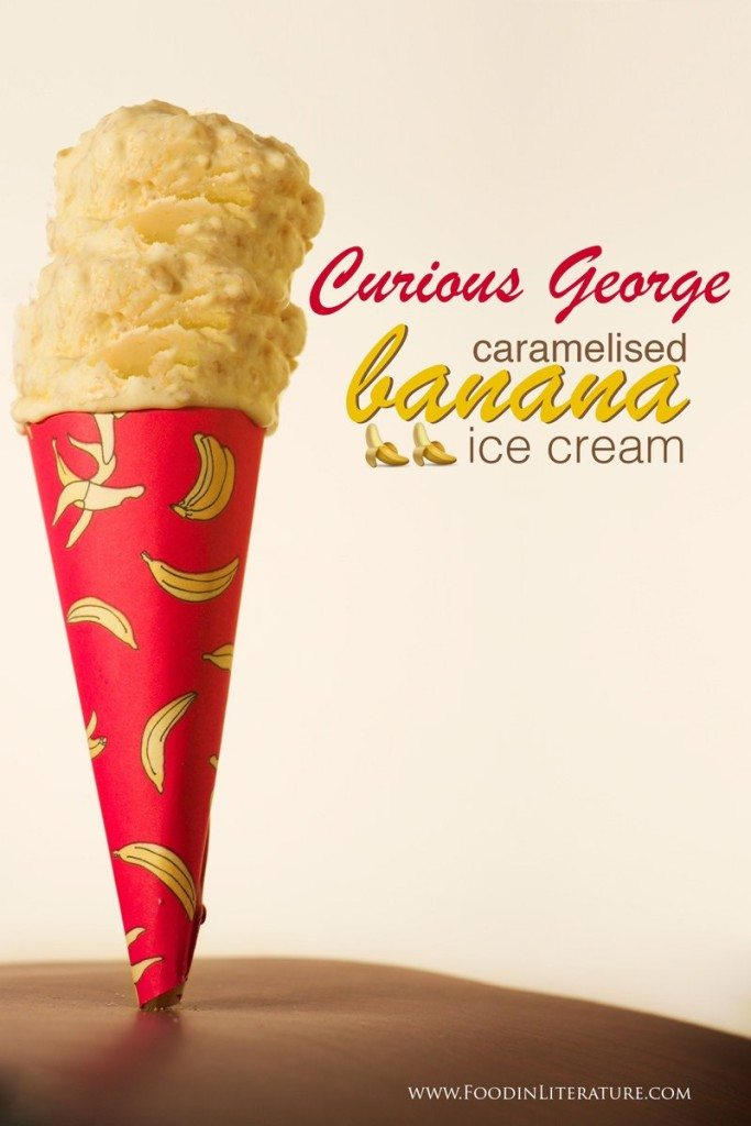 Curious George caramelised banana ice cream Food in Literature