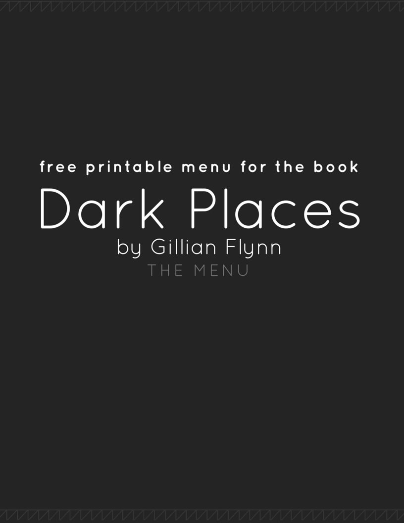 Dark Places Gillian Flynn printable menu