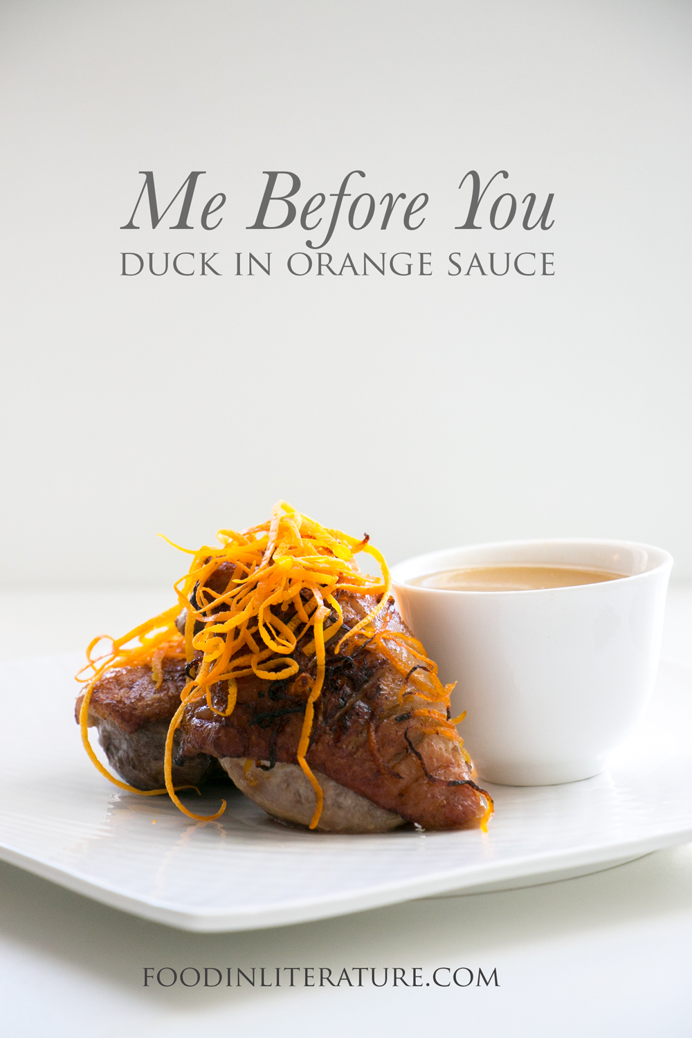 Celebrate the movie 'Me Before You', based on a favourite YA novel, with this Duck in Orange Sauce recipe.