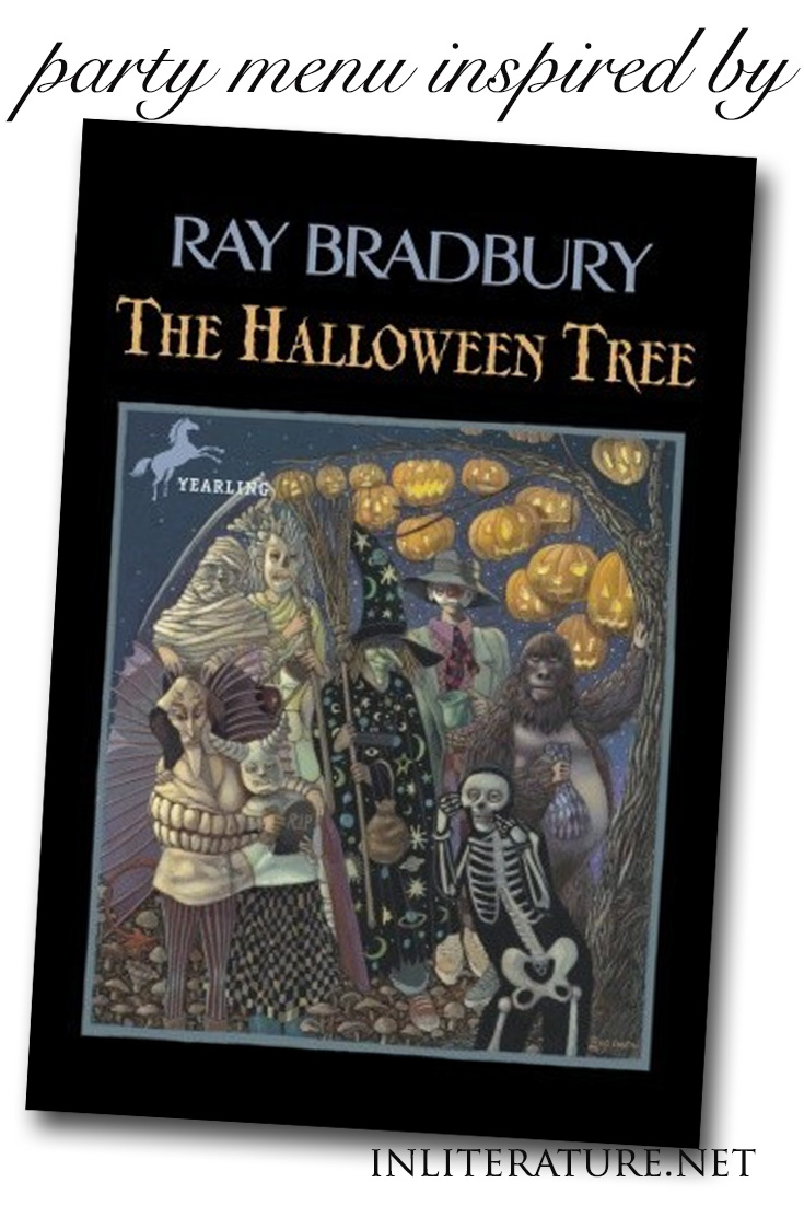 Plan your Halloween party around Ray Bradbury's story, The Halloween Tree. Need the party menu? Start here.